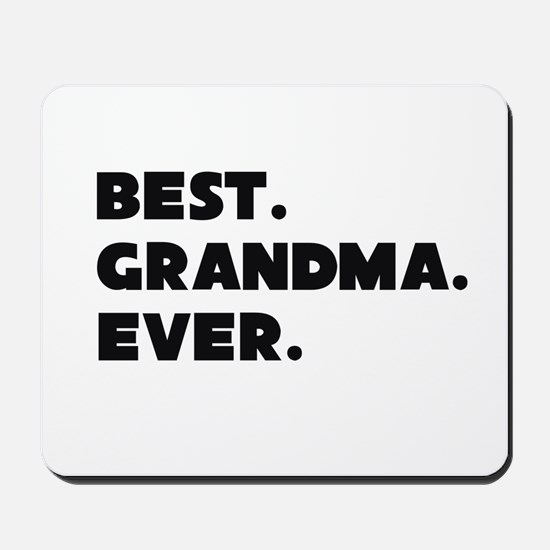 Best Grandma Ever Mousepad