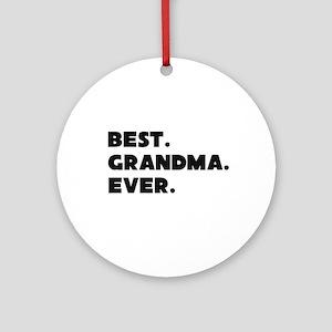 Best Grandma Ever Ornament (round)