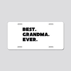 Best Grandma Ever Aluminum License Plate