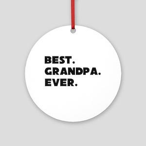 Best Grandpa Ever Ornament (round)