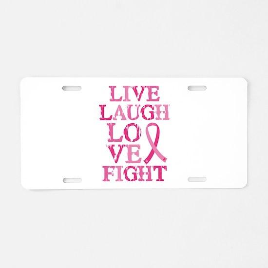 Live Love Fight Aluminum License Plate