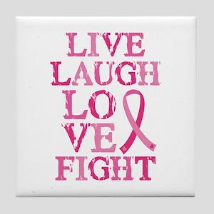 Live Love Fight Tile Coaster