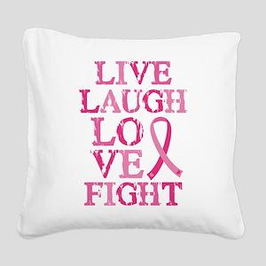 Live Love Fight Square Canvas Pillow
