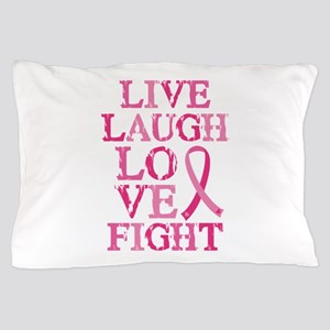 Live Love Fight Pillow Case