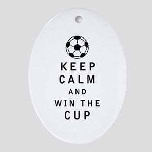 Keep Calm and Win the Cup Ornament (Oval)