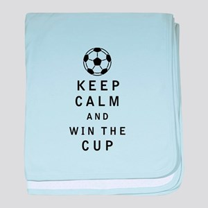Keep Calm and Win the Cup baby blanket
