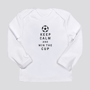 Keep Calm and Win the Cup Long Sleeve T-Shirt
