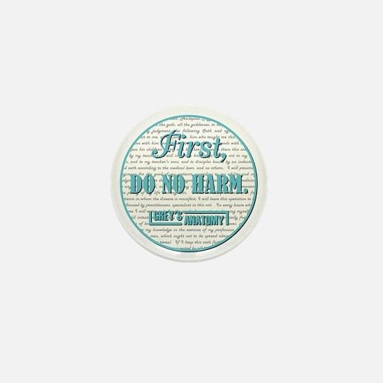 FIRST, DO NO HARM... Mini Button