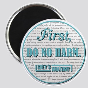 FIRST, DO NO HARM... Magnet