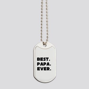 Best Papa Ever Dog Tags