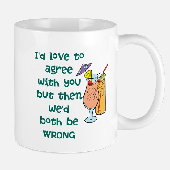 Not Agreeable Mugs