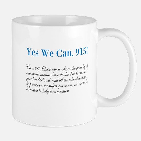 Yes We Can. 915! Mugs