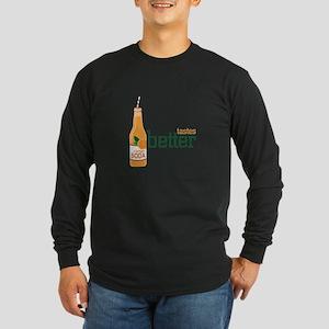 Tastes Better Long Sleeve T-Shirt