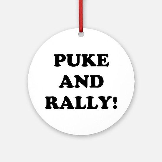 Puke & Rally<br> Ornament (Round)