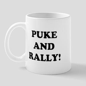 Puke &amp; Rally<br> Mug