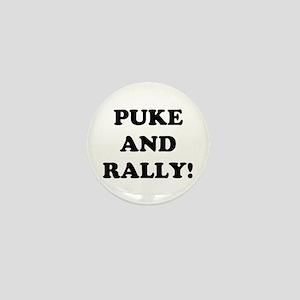 Puke &amp; Rally<br> Mini Button