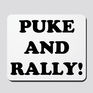 Puke &amp; Rally<br> Mousepad