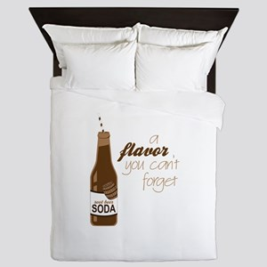 A Flavor You Can't Forget Queen Duvet