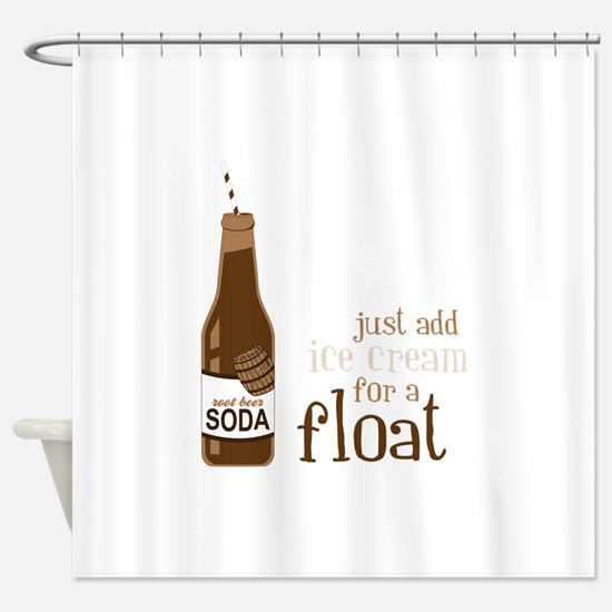 Just Add Ice Cream For A Float Shower Curtain