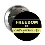 """Freedom is Everything 2.25"""" Button (10 pack)"""