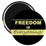 """Freedom is Everything 2.25"""" Magnet (10 pack)"""
