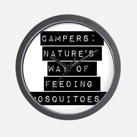 Campers Natures Way Of Feeding Mosquitoes Wall Clo