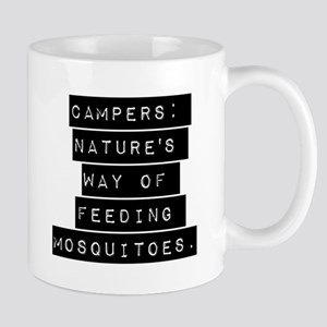 Campers Natures Way Of Feeding Mosquitoes Mugs