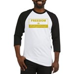 Freedom is Everything Baseball Jersey
