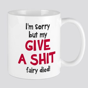 Give a shit fairy Mugs