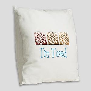 Im Tired Burlap Throw Pillow
