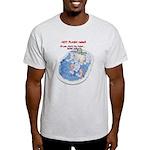 Hot Flash Tub of Ice Light T-Shirt