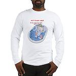 Hot Flash Tub of Ice Long Sleeve T-Shirt