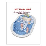 Hot Flash Tub of Ice Small Poster