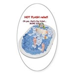 Hot Flash Tub of Ice Oval Sticker