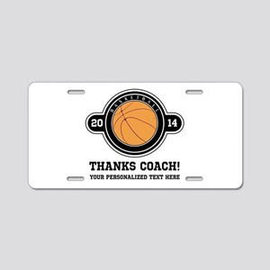 Thank you basketball coach Aluminum License Plate