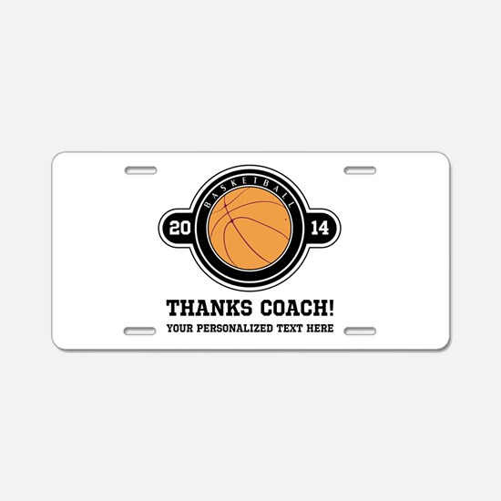 Thank you basketball coach Aluminum License Plate