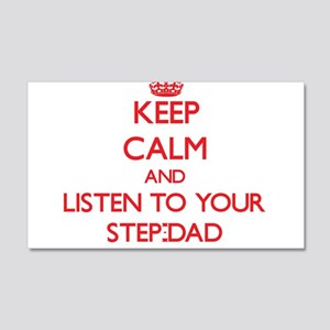 Keep Calm and Listen to your Step-Dad Wall Decal