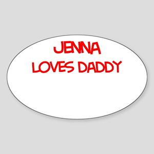 Jenna Loves Daddy Oval Sticker