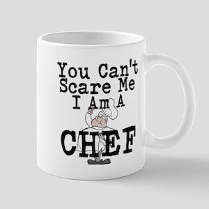 You Cant Scare Me I Am A Chef Mugs