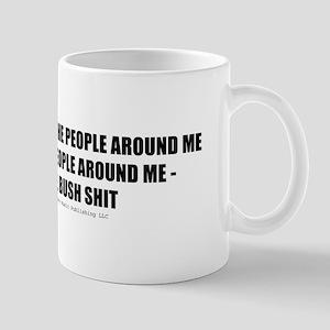 If I Can't Change the People Mug