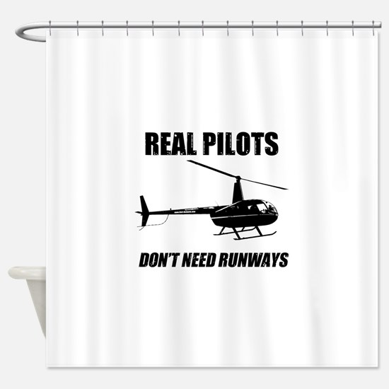 Real Pilots Dont Need Runways Shower Curtain