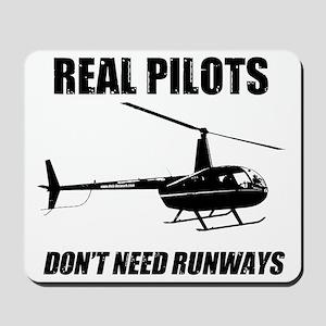 Real Pilots Dont Need Runways Mousepad