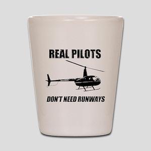 Real Pilots Dont Need Runways Shot Glass