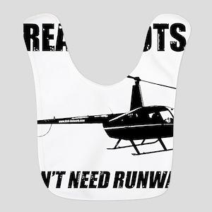 Real Pilots Dont Need Runways Bib