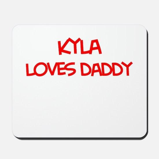Kyla Loves Daddy Mousepad