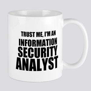 Trust Me, I'm An Information Security Analyst Mugs