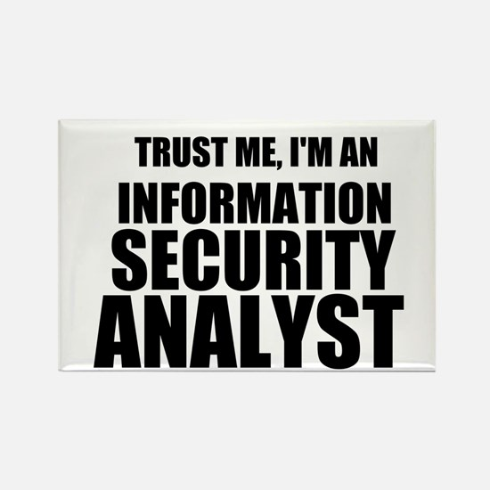 Trust Me, I'm An Information Security Analyst Magn