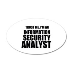 Trust Me, I'm An Information Security Analyst Wall
