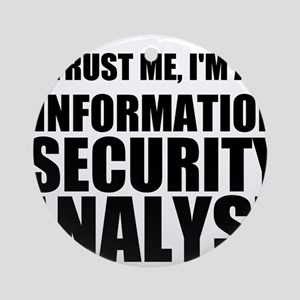 Trust Me, I'm An Information Security Analyst Orna