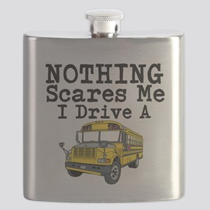 Nothing Scares Me I Drive a School Bus Flask